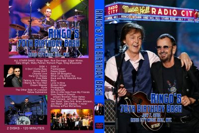 Ringo Starr's 70th Birthday Bash – Radio City Music Hall – July 7, 2010ingo's 70th Birthday Bash w/ Paul McCartney - July 7, 2010