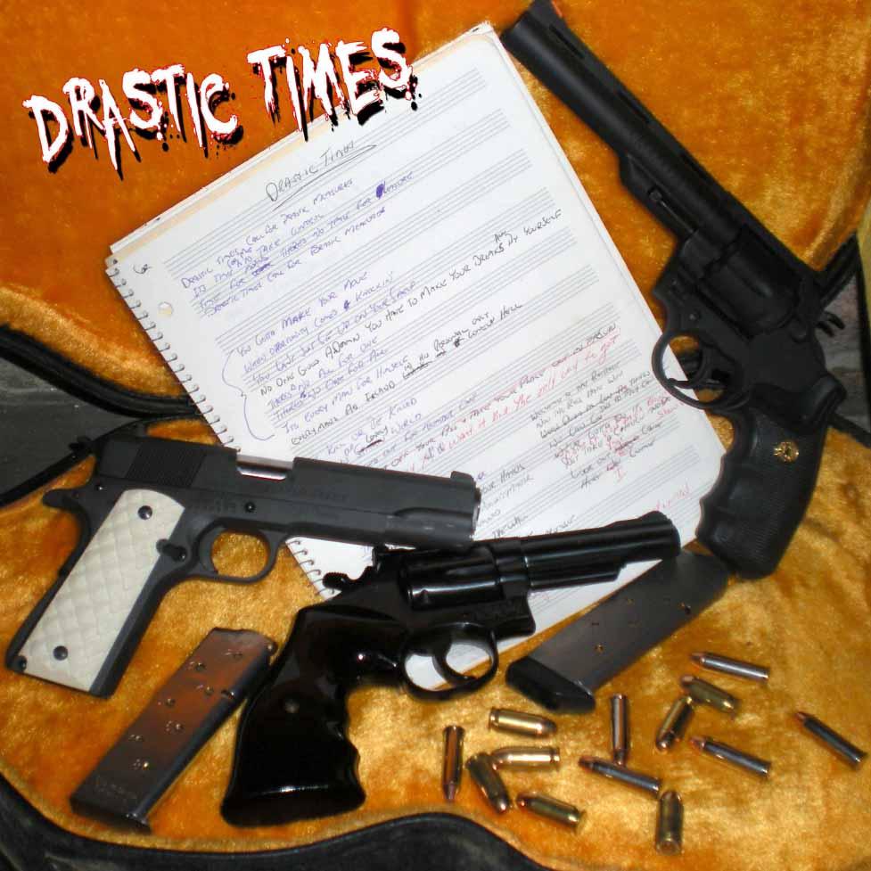 Drastic Times - Sweet-N-Evil