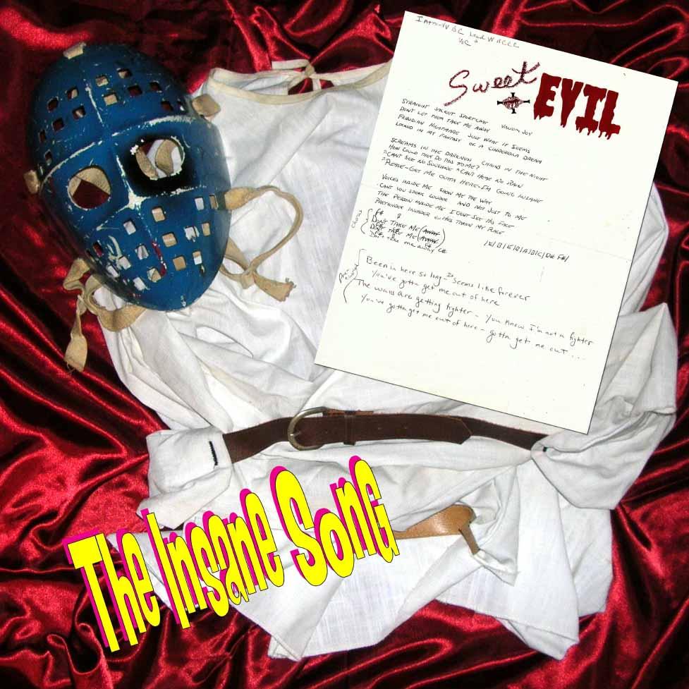 The Insane Song - Sweet-N-Evil